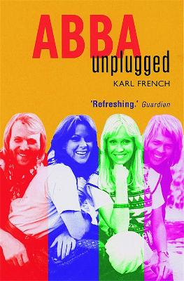 Abba Unplugged by Karl French