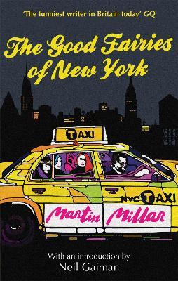 The Good Fairies of New York by Martin Millar, Neil Gaiman