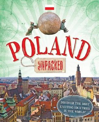 Unpacked: Poland by Clive Gifford