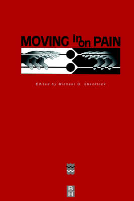 Moving in on Pain Conference Proceedings - April 1995 by Michael Shacklock