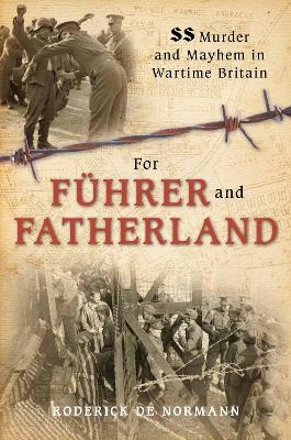 For Fuhrer and Fatherland by Roderick Normann
