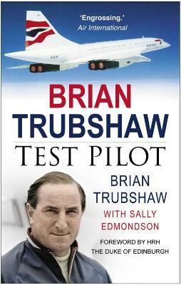 Brian Trubshaw by Brian Trubshaw