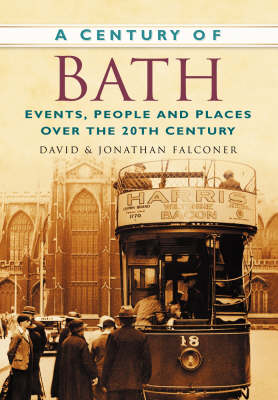 A Century of Bath by Jonathan Falconer