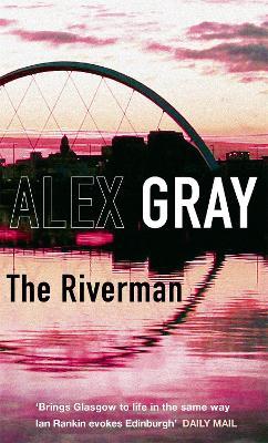The Riverman by Alex Gray