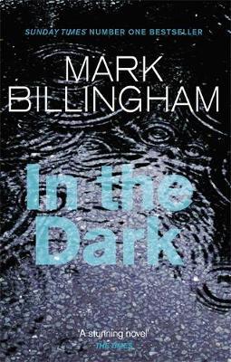 In the Dark by Mark Billingham