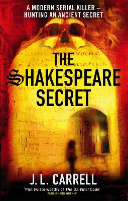 The Shakespeare Secret by J L Carrell
