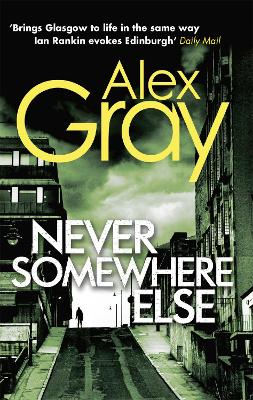 Never Somewhere Else by Alex Gray