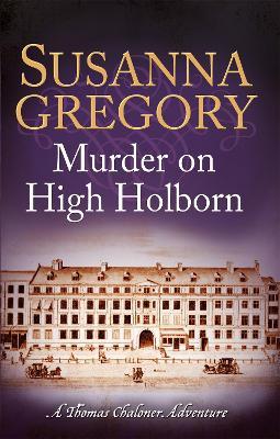 Murder on High Holborn by Susanna Gregory