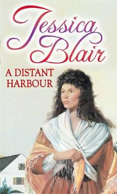 A Distant Harbour by Jessica Blair