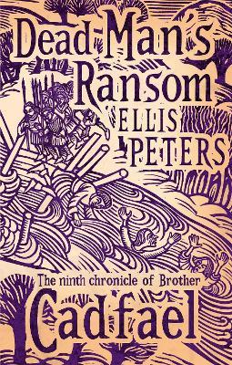 Dead Man's Ransom 9 by Ellis Peters
