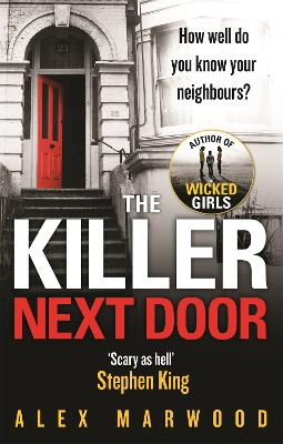 The Killer Next Door by Alex Marwood