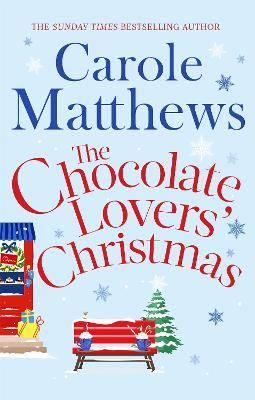 The Chocolate Lovers' Christmas by Carole Matthews
