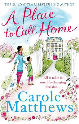 A Place to Call Home by Carole Matthews