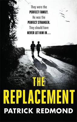The Replacement by Patrick Redmond