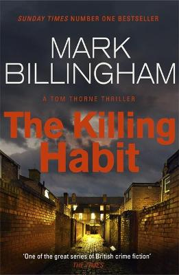 Cover for The Killing Habit by Mark Billingham