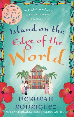 Cover for Island on the Edge of the World by Deborah Rodriguez