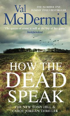 Cover for How the Dead Speak by Val McDermid