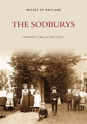The Sodburys by Yate District Oral History Society