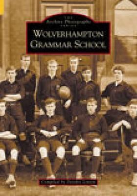 Wolverhampton Grammar School by Deirdre Linton