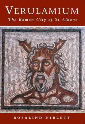 Verulamium The Roman City of St Albans by Rosalind Niblett