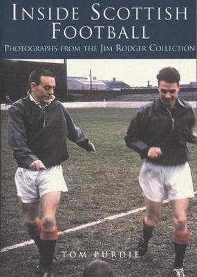 Inside Scottish Football by Tom Purdie