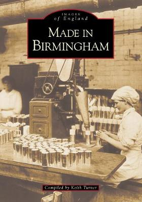 Made in Birmingham by Keith Turner