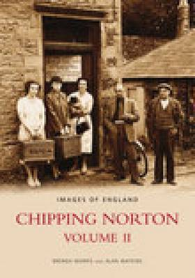 Chipping Norton Volume II by Brenda Morris, Alan Watkins
