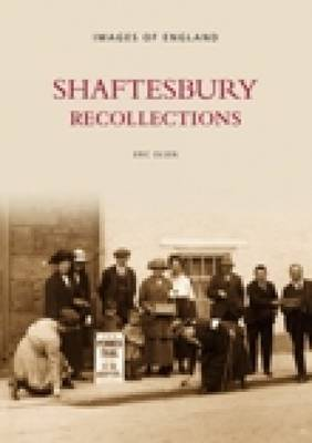 Shaftesbury Recollections by Eric Olsen