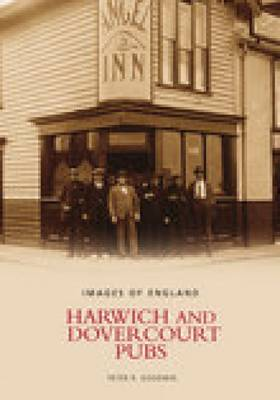 Harwich and Dovercourt Pubs by Peter Goodwin