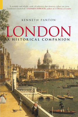 London A Historical Companion by Kenneth J. Panton