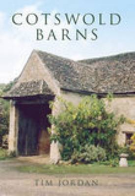 Cotswold Barns by Tim Jordan