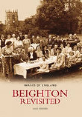 Beighton Revisited by Julia Siddons