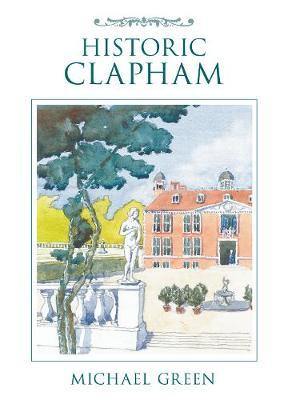 Historic Clapham by David Green