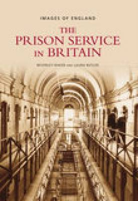 Prison Service in Britain by Beverly Baker, Laura Butler