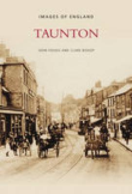 Taunton by John Folkes, Claire Bishop