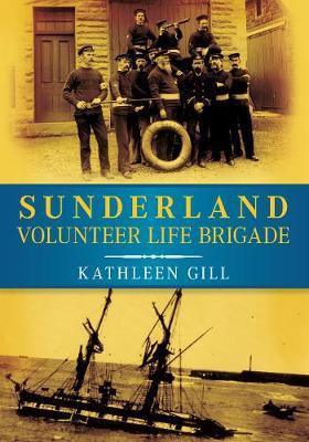 Sunderland Volunteer Life Brigade by Gill Kathleen