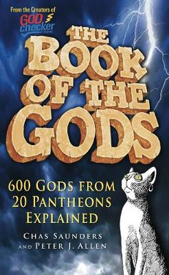 The Book of the Gods by Chas Saunders