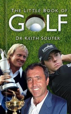 The Little Book of Golf by Dr. Keith Souter