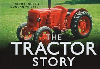 The Tractor Story by Duncan Wherrett