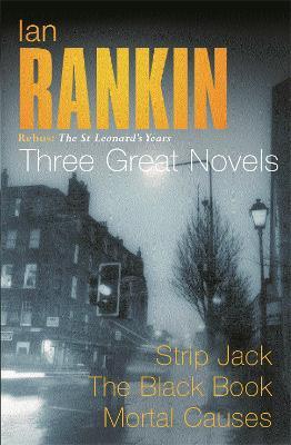 Rebus - The St Leonard's Years Omnibus by Ian Rankin