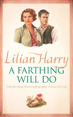 A Farthing Will Do by Lilian Harry