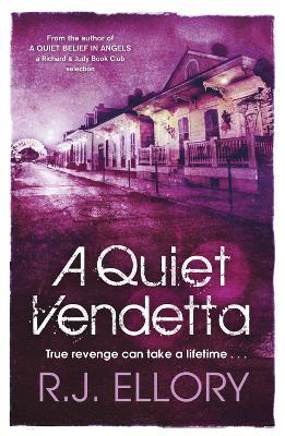 A Quiet Vendetta by R. J. Ellory