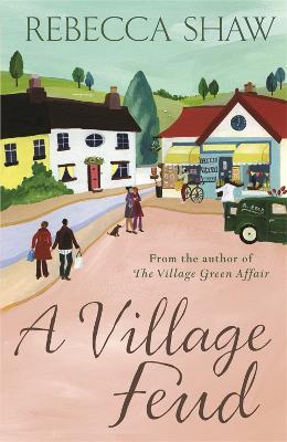 A Village Feud by Rebecca Shaw