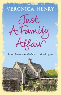 Just a Family Affair by Veronica Henry