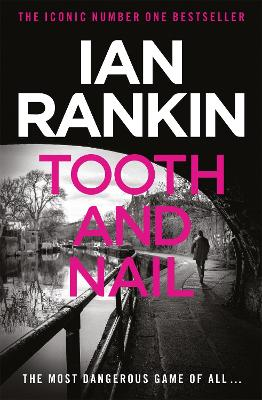 Tooth & Nail by Ian Rankin