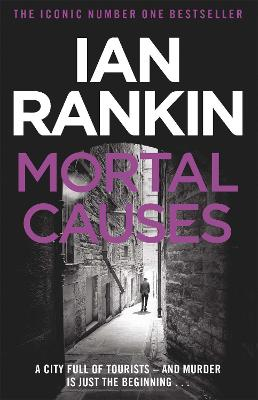 Mortal Causes by Ian Rankin