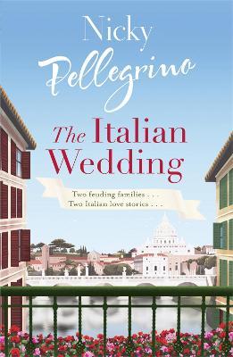 The Italian Wedding by Nicky Pellegrino