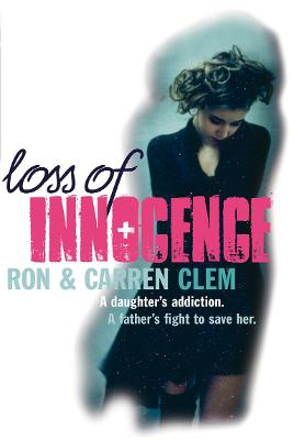 Loss of Innocence by Ron Clem, Carren Clem