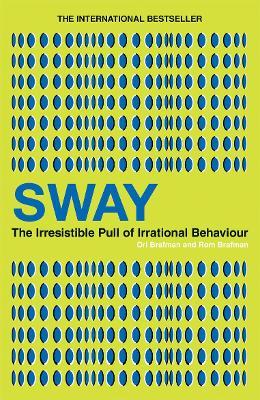 Sway by Ori Brafman, Rom Brafman