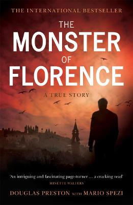 The Monster of Florence by Douglas Preston, Mario Spezi
